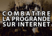 Combattre la propagande sur Internet