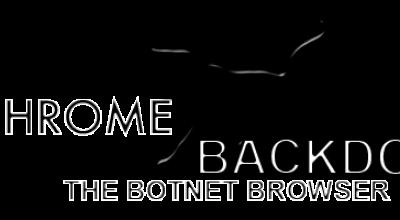 Chrome backdoor